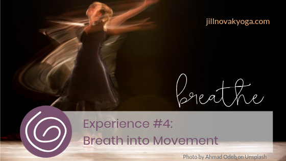 Breath into Movement