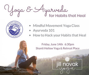 Yoga & Ayurveda for Habits that Heal