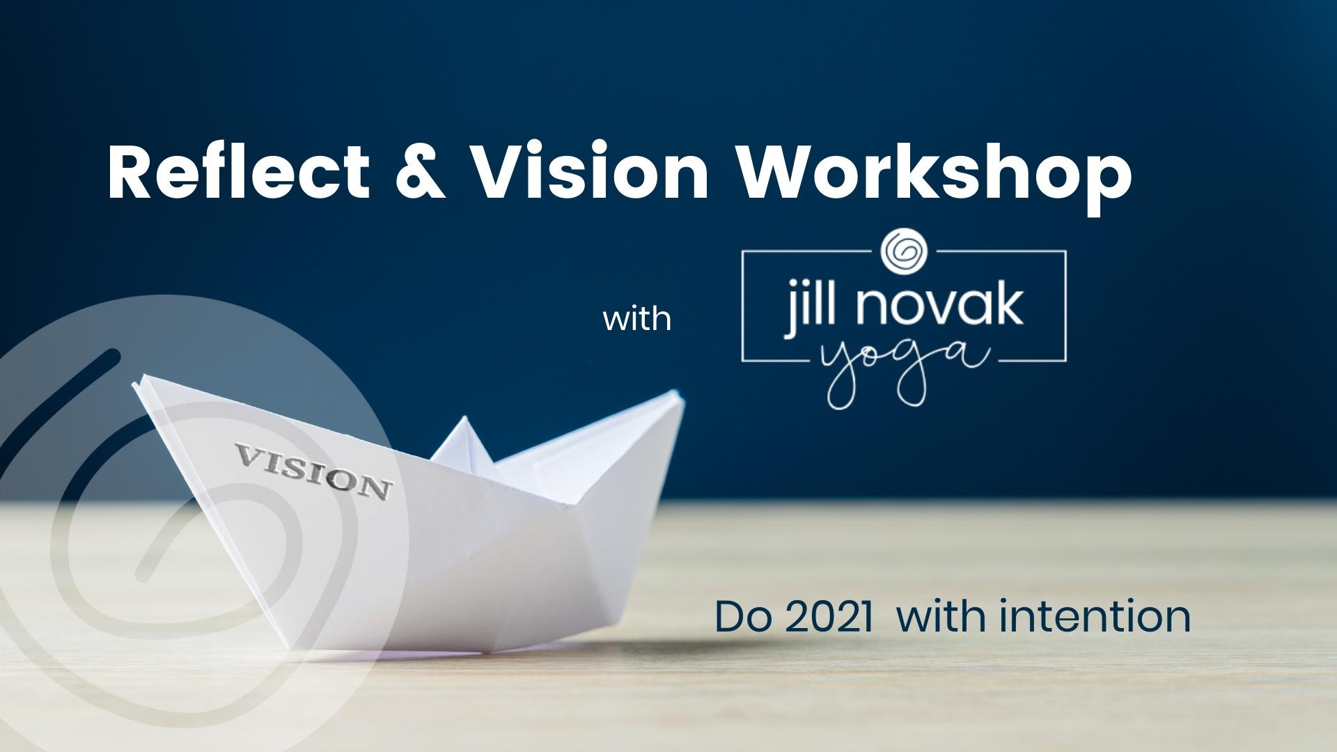 reflect & vision workshop